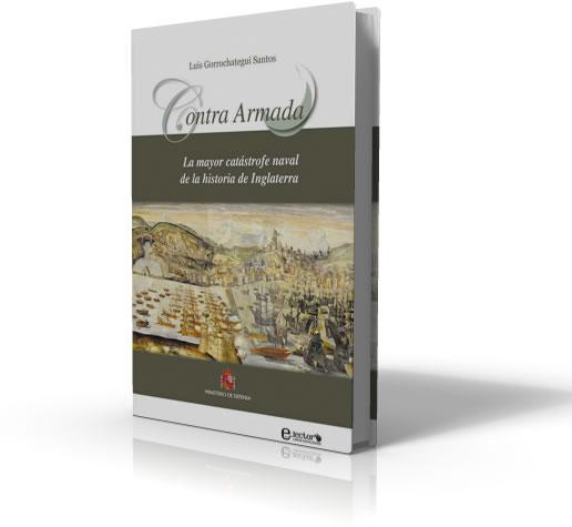 Contra Armada - La mayor catástrofe de la historia de Inglaterra